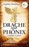 Goldene Lichter / Drache und Phoenix Bd.6 (eBook, ePUB)