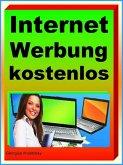 Internet Werbung kostenlos (eBook, ePUB)