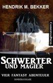 Schwerter und Magier: Vier Fantasy Abenteuer (eBook, ePUB)