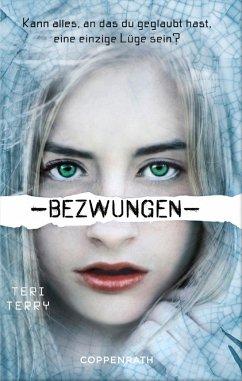Bezwungen / Gelöscht-Trilogie Bd.3 (eBook, ePUB) - Terry, Teri