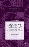 Sexuality and Globalization: An Introduction to a Phenomenology of Sexualities