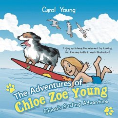 The Adventures of Chloe Zoe Young: Chloe's Surfing Adventure