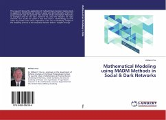 Mathematical Modeling using MADM Methods in Social & Dark Networks