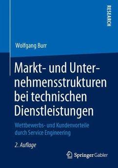 Markt- und Unternehmensstrukturen bei technischen Dienstleistungen - Burr, Wolfgang