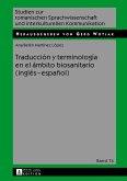 Traducción y terminología en el ámbito biosanitario (inglés - español)