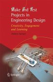 Make and Test Projects in Engineering Design