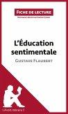 L'Éducation sentimentale de Gustave Flaubert (Fiche de lecture)