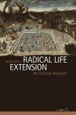 Radical Life Extension