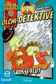 Die große Flut / Olchi-Detektive Bd.13 (eBook, ePUB)