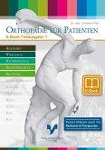 Orthopädie für Patienten - Erkrankungen an Hals- und Brustwirbelsäule (eBook, ePUB)