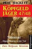 Der Kopfgeldjäger Folge 47/48 (Zwei McQuade Western) (eBook, ePUB)