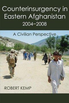 Counterinsurgency in Eastern Afghanistan 2004-2008