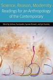 Science, Reason, Modernity: Readings for an Anthropology of the Contemporary