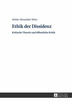 Ethik der Dissidenz - Marx, Stefan