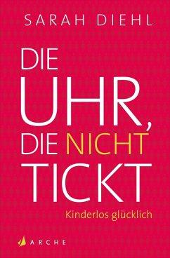 Die Uhr, die nicht tickt (eBook, ePUB) - Diehl, Sarah