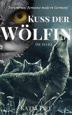 Kuss der Wölfin - Die Suche (Band 2) (eBook, ePUB)