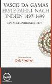 Vasco da Gamas erste Fahrt nach Indien 1497-1499 (eBook, ePUB)
