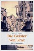 Die Geister von Graz (eBook, ePUB)