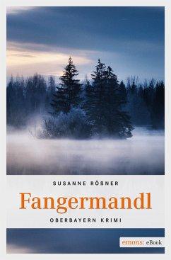 Fangermandl (eBook, ePUB) - Rößner, Susanne