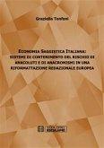 Economia Saggistica Italiana: Sistemi di Contenimento del Rischio di Anacoluti e di Anacronismi in Una Riformattazione Redazionale Europea (eBook, ePUB)