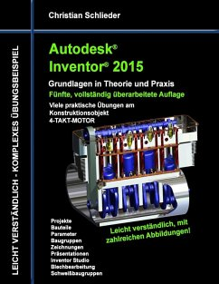 Autodesk Inventor 2015 - Grundlagen in Theorie und Praxis (eBook, ePUB) - Schlieder, Christian