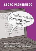 """""""… und er soll ein Romantiger sein!"""" (eBook, ePUB)"""