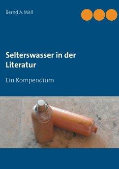 Selterswasser in der Literatur (eBook, ePUB)