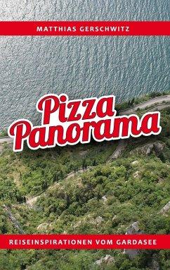Pizza Panorama (eBook, ePUB)