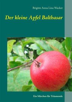 Der kleine Apfel Balthasar (eBook, ePUB)