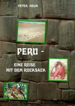Peru (eBook, ePUB) - Helm, Peter