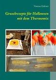 Gruselrezepte für Halloween mit dem Thermomix (eBook, ePUB)