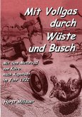 Mit Vollgas durch Wüste und Busch (eBook, ePUB)