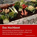 Hochbeet - Gemüseanbau auf kleinstem Raum (eBook, ePUB)