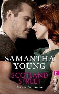 Scotland Street - Sinnliches Versprechen / Edinburgh Love Stories Bd.5 - Young, Samantha