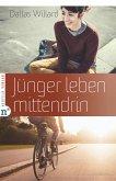 Jünger leben mittendrin (eBook, ePUB)