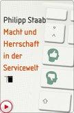 Macht und Herrschaft in der Servicewelt (eBook, ePUB)
