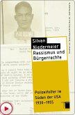 Rassismus und Bürgerrechte (eBook, ePUB)