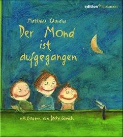 Der Mond ist aufgegangen (eBook, ePUB) - Claudius, Matthias