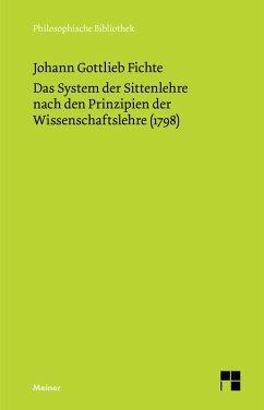 Das System der Sittenlehre nach den Prinzipien der Wissenschaftslehre (1798) (eBook, PDF) - Fichte, Johann Gottlieb