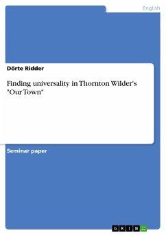 Finding universality in Thornton Wilder's