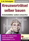 Kreuzworträtsel selber bauen (eBook, PDF)