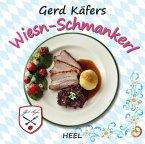 Gerd Käfers Wiesn-Schmankerl (eBook, ePUB)