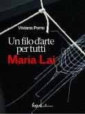 Maria Lai, un filo d'arte per tutti (eBook, ePUB)