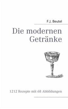 Die modernen Getränke (eBook, ePUB)