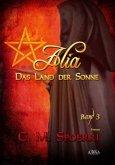 Das Land der Sonne / Alia Bd.3 (Großdruck)