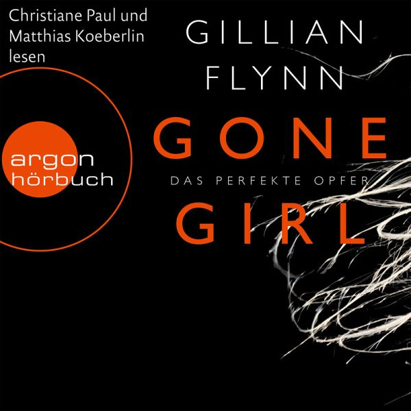 Gone Girl - Das perfekte Opfer (MP3-Download) - Flynn, Gillian