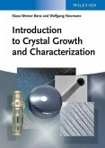 Introduction to Crystal Growth and Characterization (eBook, PDF)