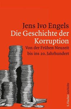 Die Geschichte der Korruption (eBook, ePUB) - Engels, Jens Ivo