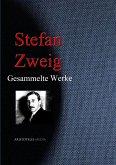 Stefan Zweig: Gesammelte Werke (eBook, ePUB)