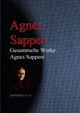 Gesammelte Werke Agnes Sappers (eBook, ePUB)